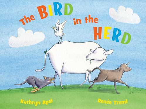 The Bird in the Herd Kat Apel & Renee Treml