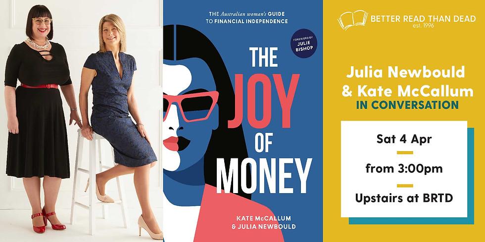 CANCELLED Julia Newbould & Kate McCallum - The Joy of Money