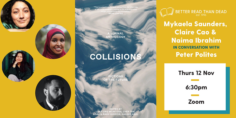 Collisions - Fictions of the Future, a LIMINAL Anthology