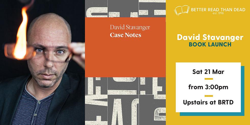 POSTPONED David Stavanger - Case Notes