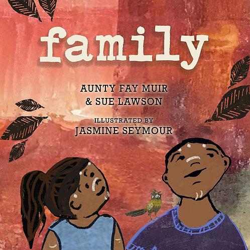 Family by Fay Stewart-Muir, Sue Lawson and Jasmine Seymour (illus)
