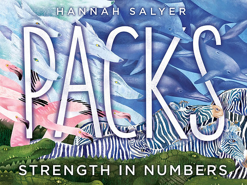 Packs Strength in Numbers by Hannah Salyer