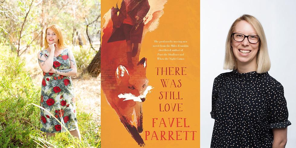 Favel Parrett - There Was Still Love