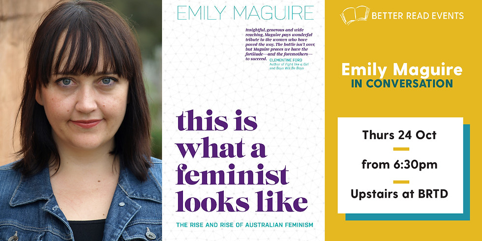 Emily Maguire - This is What a Feminist Looks Like (1)