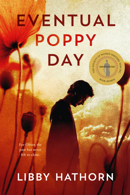 Eventual Poppy Day Libby Hathorn
