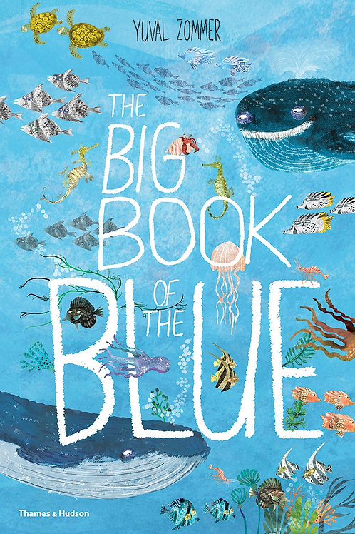 The Big Book of the Blue by Yuval Zommer