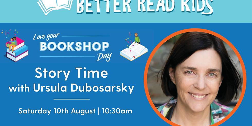 Storytime with Ursula Dubosarsky