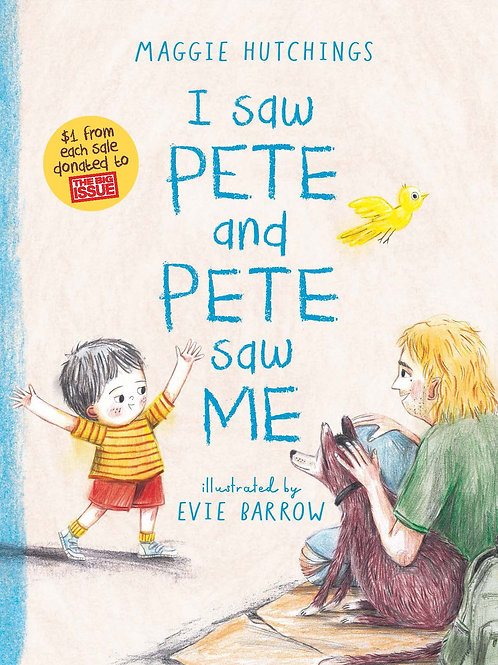 I Saw Pete and Pete Saw Me by Maggie Hutchings