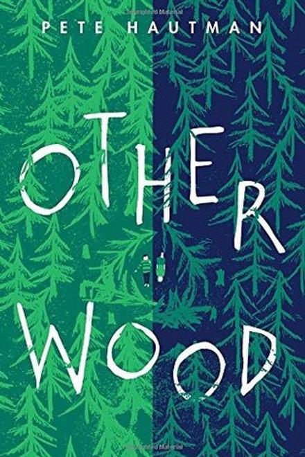 Otherwood by Pete Hautman