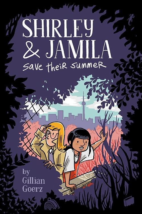 Shirley and Jamila Save Their Summer by Gillian Goerz
