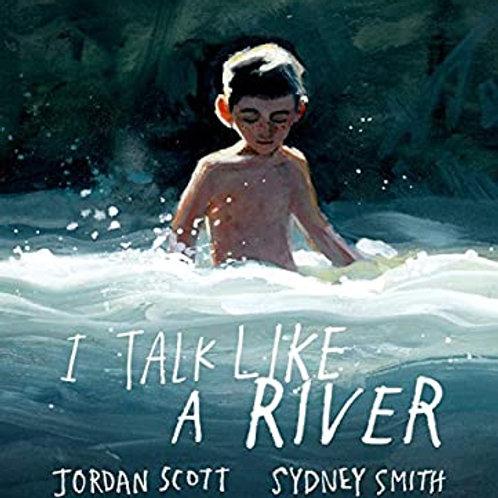 I Talk Like a River by Jordan Scott