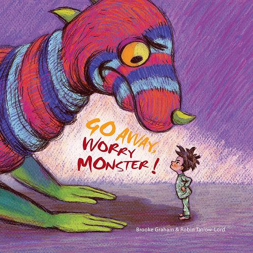 Go Away, Worry Monster! Brooke Graham