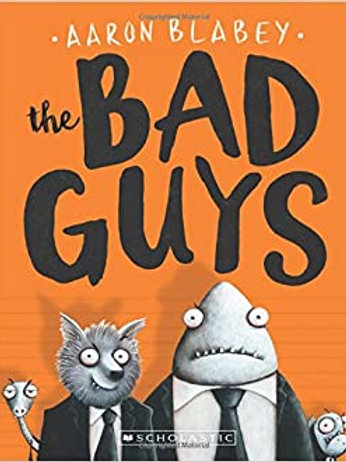 The Bad Guys #1 by Aaron Blabey