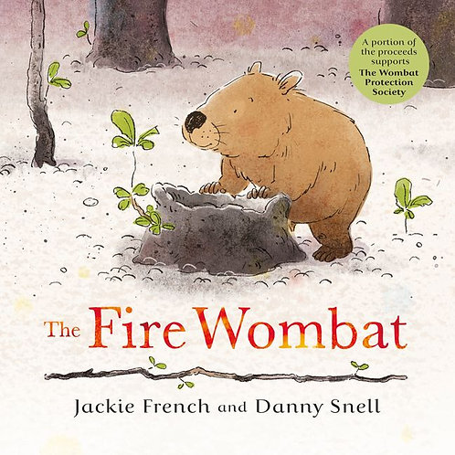 The Fire Wombat by Jackie French and Danny Snell
