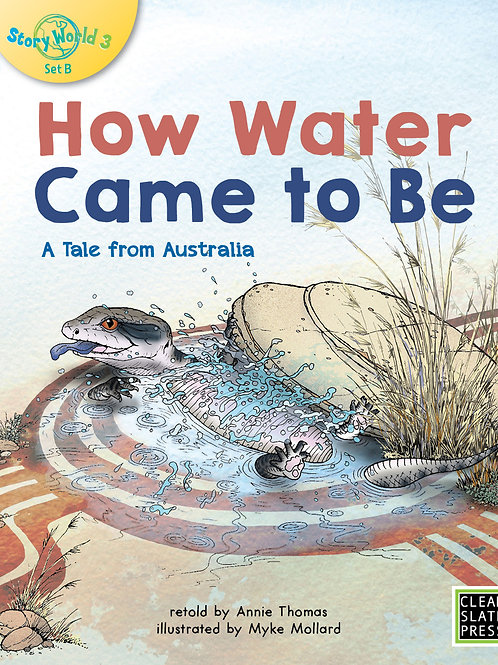 How Water Came To Be by Annie Thomas