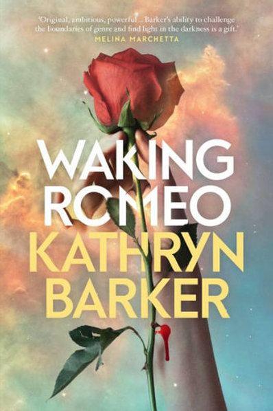 Waking Romeo Kathryn Barker