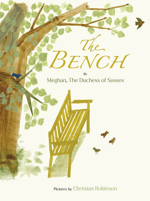 The Bench by Meghan the Duchess of Sussex and Christian Robinson