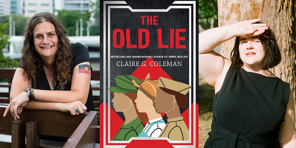 Claire G Coleman - The Old Lie