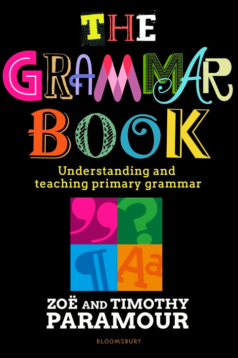 The Grammar Book by Zoë and Timothy Paramour