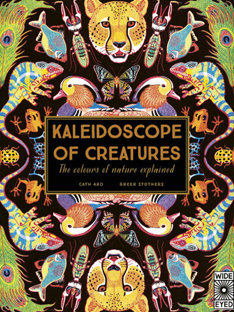 Kaleidoscope of Creatures by Cath Ard