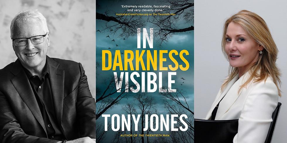 Tony Jones - In Darkness Visible