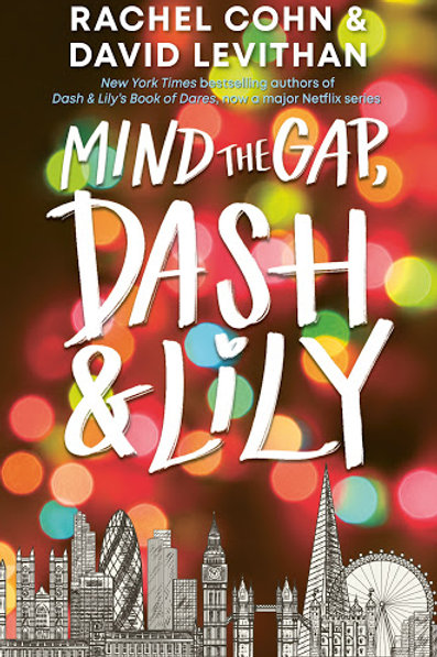 Mind the Gap, Dash & Lily by Rachel Cohn & David Levithan