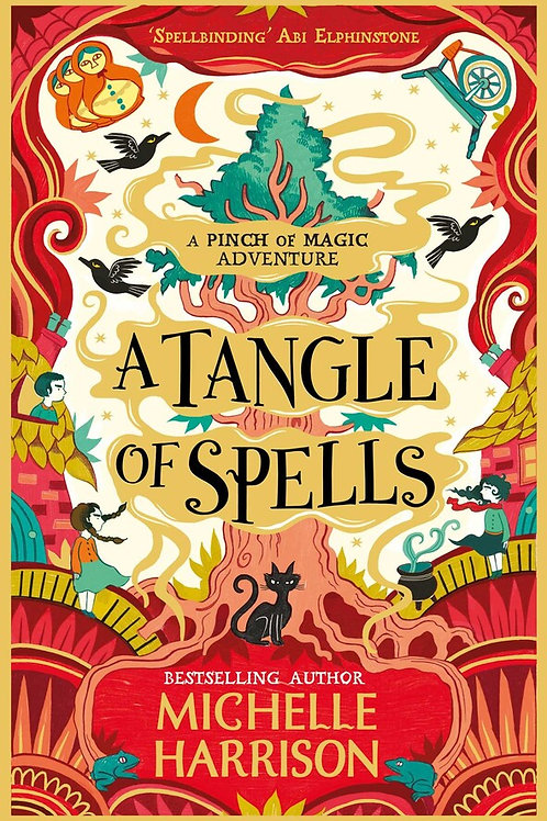 Tangle of Spells Book 3: Pinch of Magic by Michelle Harrison