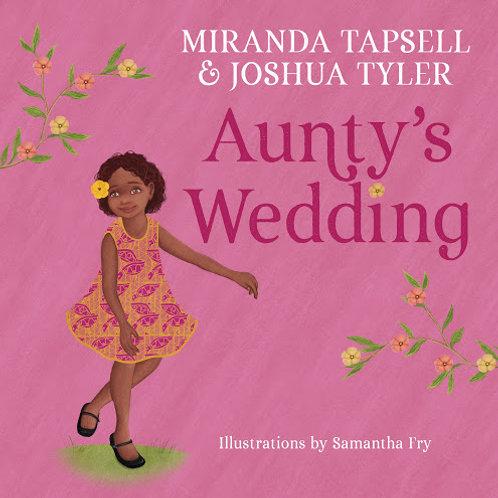 Aunty's Wedding by Joshua Tyler, Miranda Tapsell