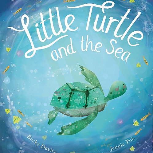 Little Turtle and the Sea by Becky Davies and Jenny Poh