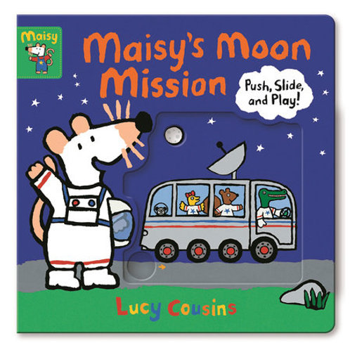 Maisy's Moon Mission by Lucy Cousins
