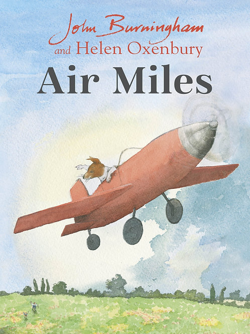 Air Miles by John Burningham and Helen Oxenbury
