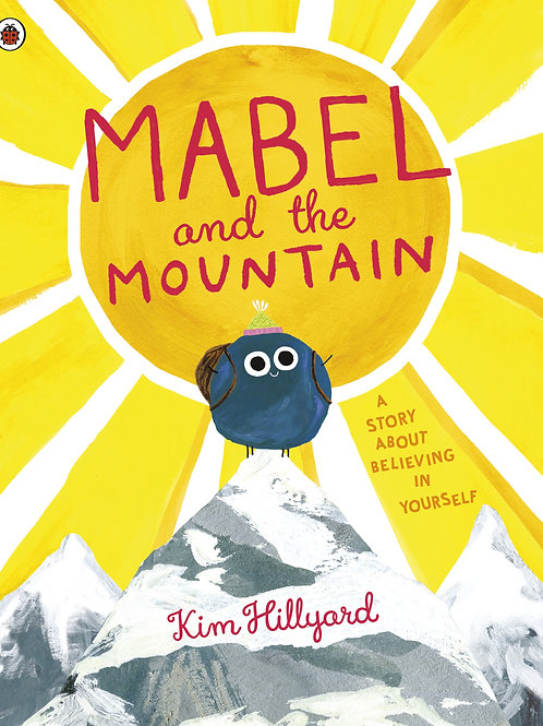 mabel and the mountain by Kim Hillyard
