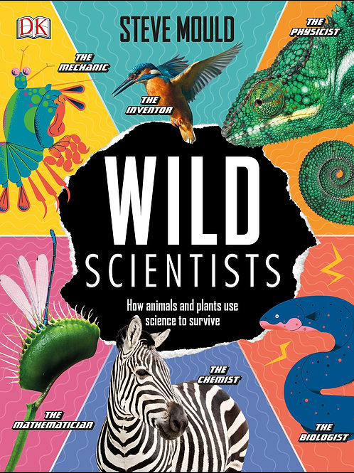 Wild Scientists by Steve Mould