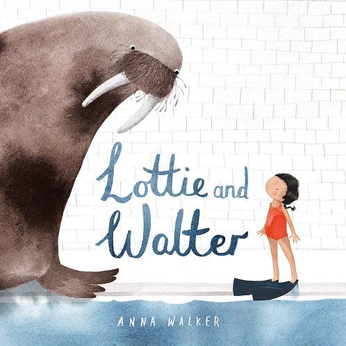 Lottie and Walter by Anna Walker