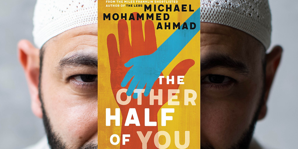 Michael Mohammed Ahmad - The Other Half Of You - Book Launch