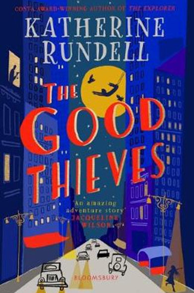 The Good Thieves Katherine Rundell