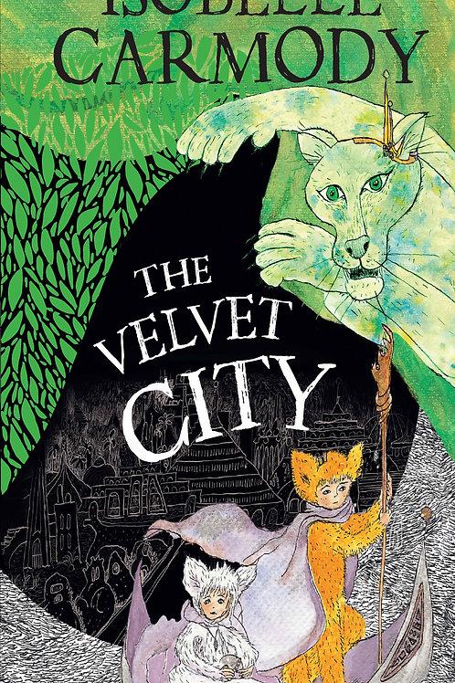 The Velvet City by Isobelle Carmody