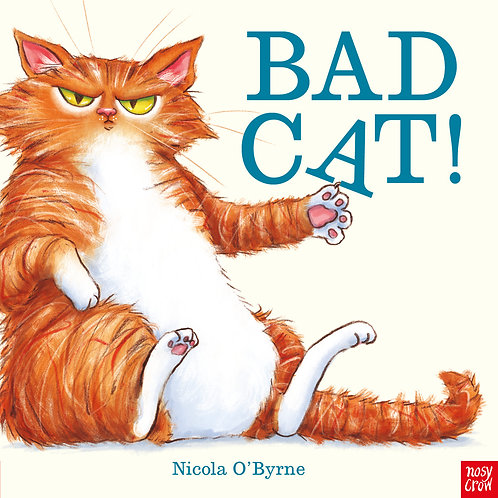 Bad Cat! by Nicola O'Byrne