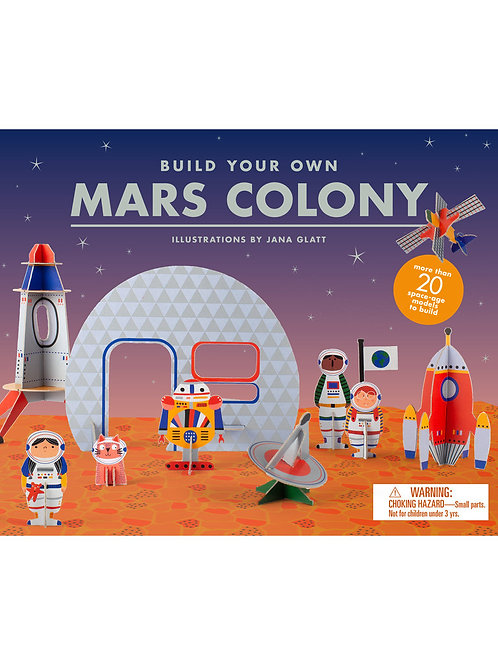 Build Your Own Mars Colony by Jana Glatt