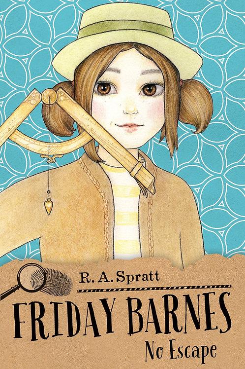 Friday Barnes: No Escape #9 by R.A. Spratt