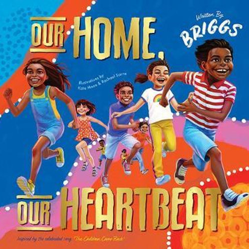 Our Home Our Heartbeat by Adam Briggs