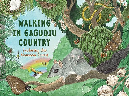 Walking in Gagudju Country by D. Lucas, B. Tyler and E. Long