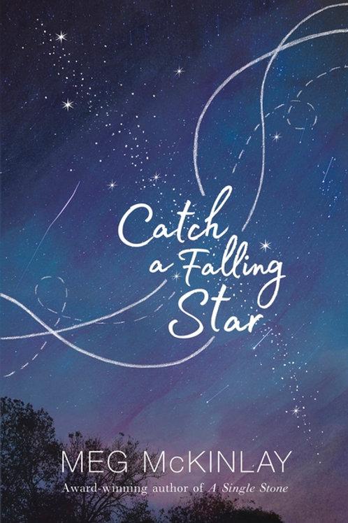 Catch a Falling Star Meg McKinlay