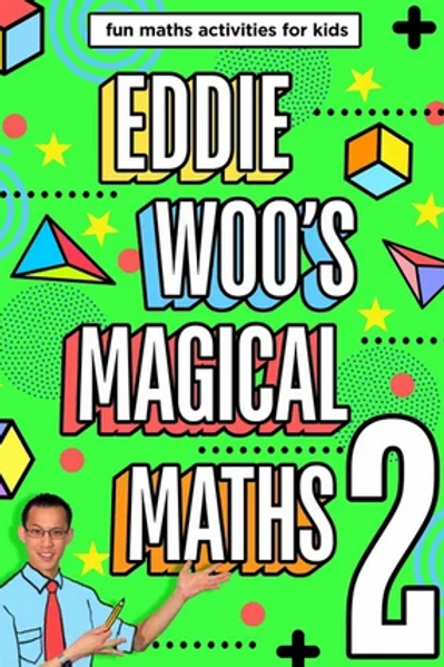 Eddie Woo's Magical Maths: #2 by Eddie Woo