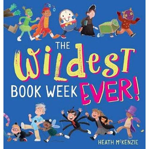 The Wildest Book Week Ever! by Heath McKenzie