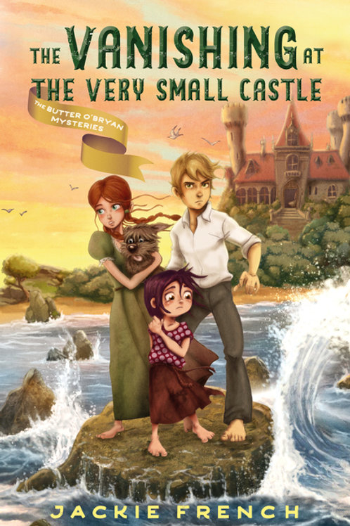 The Vanishing at the Very Small Castle by Jackie French