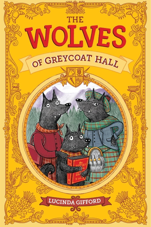 The Wolves Of Greycoat Hall Lucinda Gifford