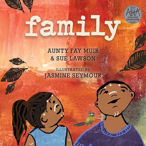 Family by Aunty Fay Muir, Sue Lawson and Jasmine Seymour