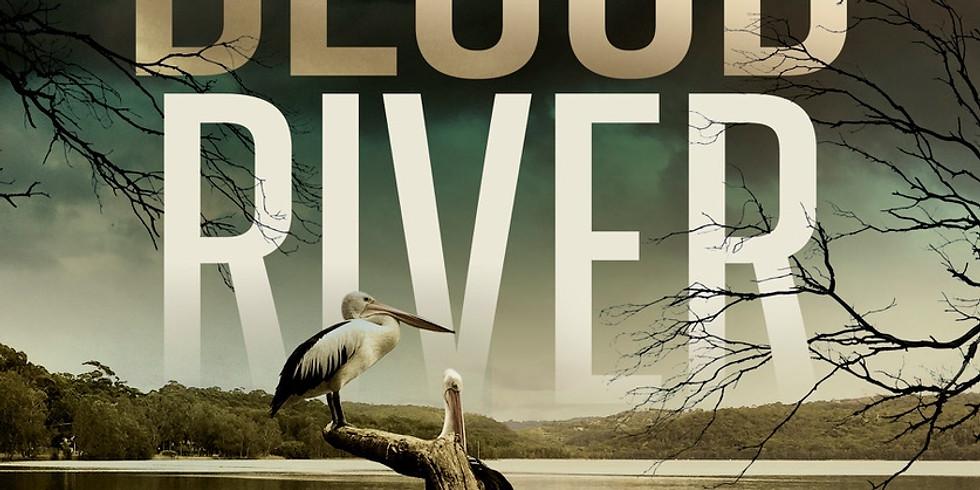 Tony Cavanaugh on Blood River