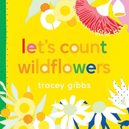 Let's Count Wildflowers by Tracey Gibbs